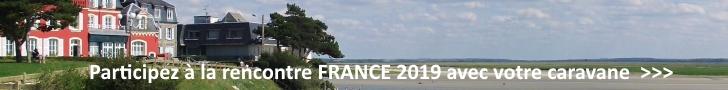 Participez à la rencontre FRANCE 2019 avec votre caravane